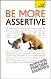 img - for Be More Assertive: A Teach Yourself Guide book / textbook / text book