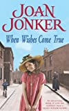 Joan Jonker When Wishes Come True