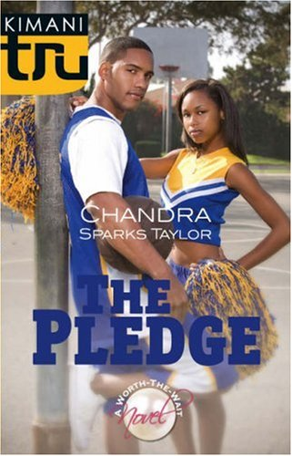 The Pledge by Chandra Sparks-Taylor