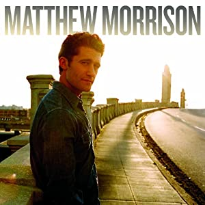 Matthew Morrison [Amazon.com Exclusive Version]
