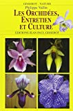 Les Orchidees, Entretien et Culture