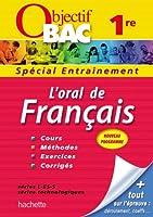 Objectif Bac - Entraînement - L'oral de Français 1ères toutes séries
