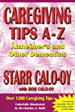 img - for Caregiving Tips A-Z Alzheimer's & Other Dementias book / textbook / text book
