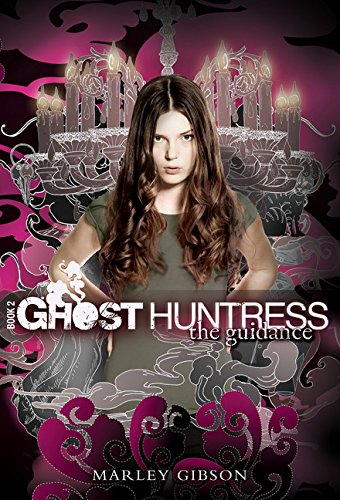 Image of Ghost Huntress Book 2: The Guidance