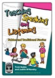 img - for Teaching Speaking and Listening: Fables and Traditional Stories book / textbook / text book