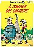 Lucky Luke - Tome 18 - A L'OMBRE DES...