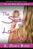 The Secret of the Love Letters (Zoe Mack Mysteries Book 1)