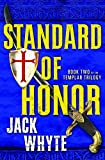 Templar Trilogy 02 Standard of Honor