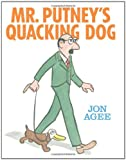 Mr. Putney's Quacking Dog