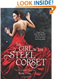 The Girl in the Steel Corset (Steampunk Chronicles)