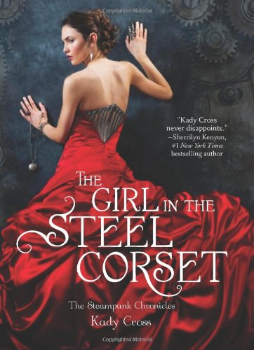 Cover of The Girl in the Steel Corset (Steampunk Chronicles)