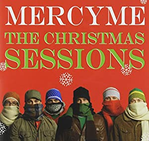 The Christmas Sessions by Mercyme Mercy Me