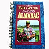 The New Fred Wiche Lawn and Garden Almanac (0962135267) by Wiche, Fred