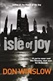 Don Winslow Isle Of Joy