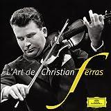 L'Art de Christian Ferras Christian Ferras
