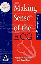 Making Sense of the ECG with Cases for Self by Houghton