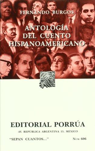 Antologa del cuento hispanoamericano (Spanish Edition)