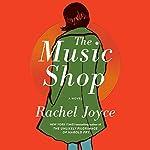 The Music Shop: A Novel | Rachel Joyce
