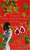 """A Concise Chinese-English Dictionary for Lovers"" av Xiaolu Guo"