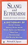 img - for Slang and Euphemism, 3rd revised ed. book / textbook / text book