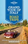 Lonely Planet Grand Tour of Italy Roa...