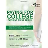 Paying for College Without Going Broke, 2012 Edition (College Admissions Guides) ~ Kalman A. Chany