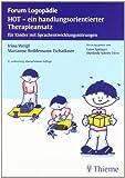 HOT - ein handlungsorientierter Therapieansatz: für Kinder mit Sprachentwicklungsstörungen