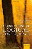img - for Foundations of Logical Consequence (Mind Association Occasional Series) book / textbook / text book