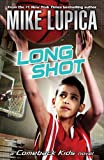Long Shot (Comeback Kids) (0142415200) by Lupica, Mike