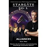 Alliances (Stargate Sg-1)von &#34;Karen Miller&#34;