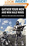 Gather Your Men And Win Halo Wars - U...