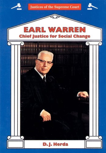 Earl Warren: Chief Justice for Social Change (Justices of the Supreme Court)