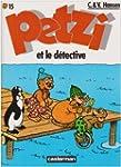 Petzi, tome 15 : Petzi et le d�tective