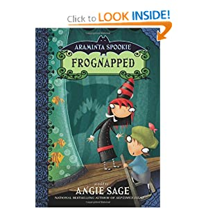 Frognapped (Araminta Spookie, Book 3) Angie Sage and Jimmy Pickering