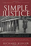 Simple Justice: The History of Brown v. Board of Education and Black Americas Struggle for Equality