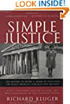 Simple Justice: The History of Brown...