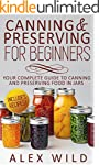 CANNING: Canning And Preserving For B...