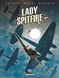 Lady Spitfire T3 - Une pour tous et tous pour elle
