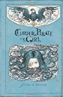 Cursed Pirate Girl: The Collected Edition, Volume One