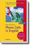 Phone Calls in English (Haufe TaschenGuide)