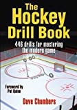 The Hockey Drill Book (The Drill Book Series)
