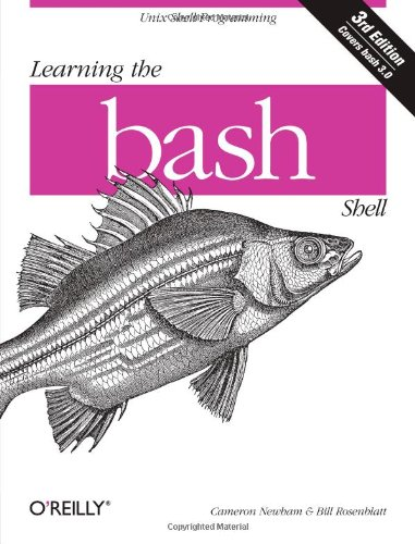 Learning the bash Shell: Unix Shell Programming