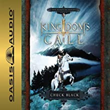 Kingdom's Call: Kingdom Series, Book 4 Audiobook by Chuck Black Narrated by Andy Turvey