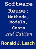 Software Reuse: Methods, Models, Costs, Second Edition