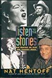 Listen to the Stories: Nat Hentoff on Jazz and Country Music (0060190477) by Nat Hentoff