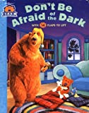 img - for By Nancy Inteli Don't Be Afraid of the Dark (Bear in the Big Blue House (Board Books Simon & Shuster)) (Brdbk) [Board book] book / textbook / text book