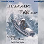 The Sea's Fury: Rescue at Point Serenity | Michael Hazard