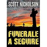 Funerale A Seguiredi Scott Nicholson