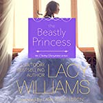 The Beastly Princess: Cowboy Fairytales, Book 4 | Lacy Williams