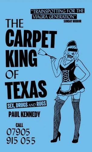The Carpet King of Texas: Sex, Drugs & Rugs